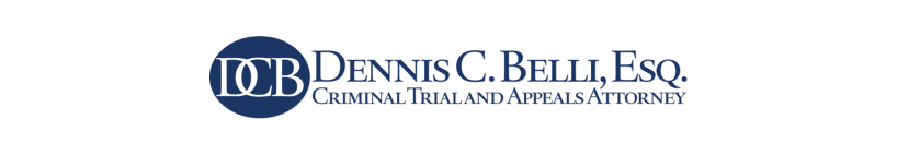 Dennis C. Belli Criminal Trial and Appeals Attorney